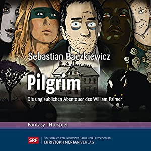 Pilgrim Hörspiel