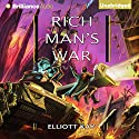 Rich Man's War: Poor Man's Fight, Book 2 Audiobook by Elliott Kay Narrated by Timothy Andrés Pabon