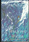 Walking on Water (0719549566) by Martin, Andrew