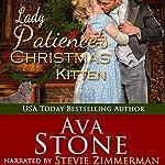 Lady Patience's Christmas Kitten: Regency Seasons Novellas, Book 7 | Ava Stone