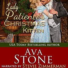 Lady Patience's Christmas Kitten: Regency Seasons Novellas, Book 7 Audiobook by Ava Stone Narrated by Stevie Zimmerman