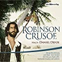 Robinson Crusoe Performance by Daniel Defoe Narrated by Felix von Manteuffel, Konstantin Graudus