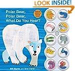 Polar Bear, Polar Bear What Do You He...