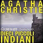 Dieci piccoli indiani | Agatha Christie