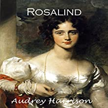 Rosalind: A Regency Romance: The Four Sisters, Series Book 1 (       UNABRIDGED) by Audrey Harrison Narrated by Stevie Zimmerman