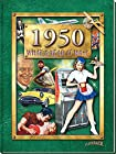 1950 What a Year It Was Book: 65th Birthday Present or 65th Wedding Anniversary Gift