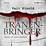 Tränenbringer (Clara Vidalis 5) | Veit Etzold