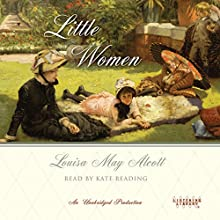 Little Women Audiobook by Louisa May Alcott Narrated by Kate Reading