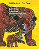 img - for Baby Bear, Baby Bear, What Do You See? (Brown Bear and Friends) book / textbook / text book