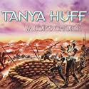 Valor's Choice (       UNABRIDGED) by Tanya Huff Narrated by Marguerite Gavin