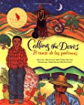 Calling the Doves/El Canto De Las Pal...