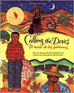 Calling the Doves/El canto de las palomas: Juan Felipe Herrera, Elly