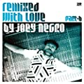 Remixed With Love By Joey Negro - PART B [VINYL]
