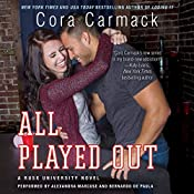 All Played Out: A Rusk University Novel | Cora Carmack