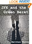 JFK and the Green Beret