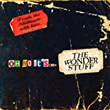Oh No It's...The Wonder Stuff