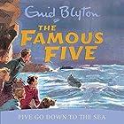 Famous Five: Five Go Down To The Sea: Book 12 Hörbuch von Enid Blyton Gesprochen von: Jan Francis