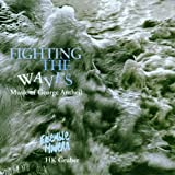 Fighting the Waves