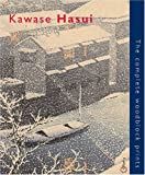 Kawase Hasui: The Complete Woodblock Prints