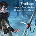 Heritage: Book One of the Gairden Chronicles (       UNABRIDGED) by David L. Craddock Narrated by Harold Squire