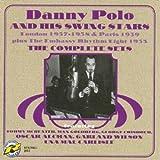 echange, troc Danny Polo & His Swing Stars - Complete Sets