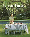: Great Parties: The Best of Martha Stewart Living