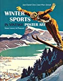 Winter Sports in Vintage Poster Art