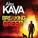 Breaking Creed: Ryder Creed, Book 1 Audiobook by Alex Kava Narrated by Jeff Harding