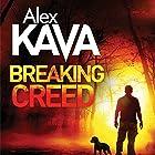 Breaking Creed: Ryder Creed, Book 1 Hörbuch von Alex Kava Gesprochen von: Jeff Harding