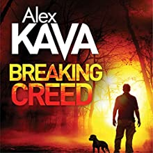 Breaking Creed: Ryder Creed, Book 1 (       UNABRIDGED) by Alex Kava Narrated by Jeff Harding
