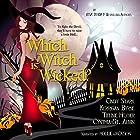 Which Witch Is Wicked?: The Witches of Port Townsend, Book 2 Hörbuch von Kerrigan Byrne, Cindy Stark, Tiffinie Helmer, Cynthia St. Aubin Gesprochen von: Hollie Jackson