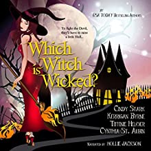 Which Witch Is Wicked?: The Witches of Port Townsend, Book 2 Audiobook by Kerrigan Byrne, Cindy Stark, Tiffinie Helmer, Cynthia St. Aubin Narrated by Hollie Jackson