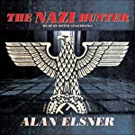 The Nazi Hunter: A Novel | Alan Elsner