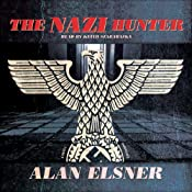 The Nazi Hunter: A Novel | [Alan Elsner]