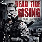 Dead Tide Rising: Dead Tide, Book 2 | Stephen A. North