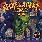 Secret Agent X #7 September, 1934 Hörbuch von Brant House, Paul Chadwick,  Radio Archives Gesprochen von: Milton Bagby