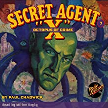 Secret Agent X #7 September, 1934 Audiobook by Brant House, Paul Chadwick,  Radio Archives Narrated by Milton Bagby