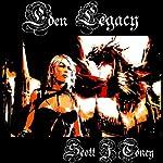 Eden Legacy | Scott J. Toney