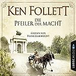 Die Pfeiler der Macht | Ken Follett