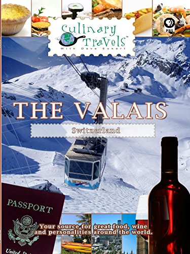 Culinary Travels The Valais on Amazon Prime Video UK