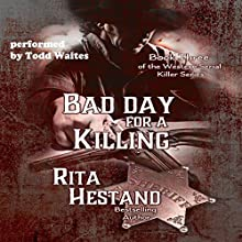 Bad Day for a Killing: The Western Serial Killer Series, Book 3 | Livre audio Auteur(s) : Rita Hestand Narrateur(s) : Todd Waites
