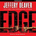 Edge: A Novel Audiobook by Jeffery Deaver Narrated by Skipp Sudduth