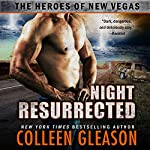 Night Resurrected: The Heroes of New Vegas, Book 6 | Colleen Gleason