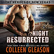 Night Resurrected: The Heroes of New Vegas, Book 6 | Joss Ware