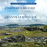 Joseph Holbrooke Violin Sonata No.2 and Granville Bantock Sonata for Viola and Piano in F major 'Colleen' Rupert Marshall-Luck (violin/viola)