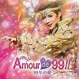 宙組宝塚大劇場公演ライブCD Amour de 99!!-99年の愛-
