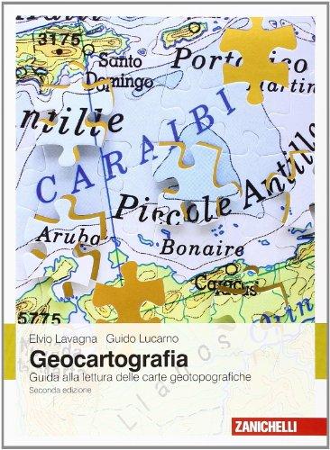 Geocartografia Guida alla lettura delle carte geotopografiche PDF