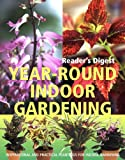 Year-Round Indoor Gardening (0276428781) by Reader's Digest