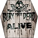 Bury Your Dead - Live [Dual-Disc]