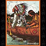 The Story of Hiawatha | E. Norris